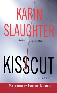 Kisscut - Karin Slaughter - audiobook