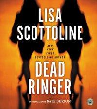 Dead Ringer - Lisa Scottoline - audiobook