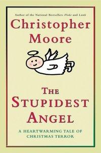 Stupidest Angel - Christopher Moore - audiobook