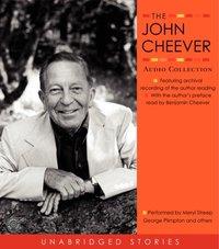 John Cheever Audio Collection - John Cheever - audiobook