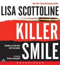 Killer Smile - Lisa Scottoline - audiobook
