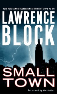 Small Town - Lawrence Block - audiobook
