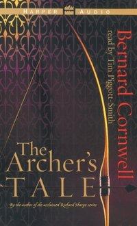 Archer's Tale - Bernard Cornwell - audiobook