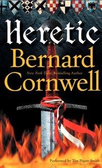 Heretic - Bernard Cornwell - audiobook