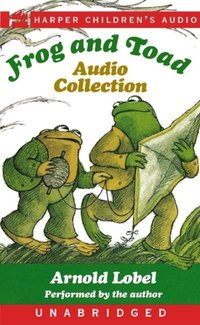 Frog and Toad Audio Collection - Arnold Lobel - audiobook