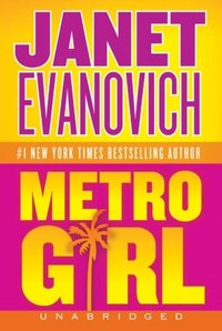Metro Girl - Janet Evanovich - audiobook
