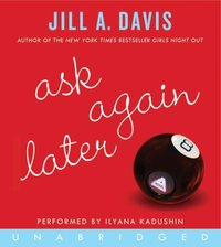 Ask Again Later - Jill A. Davis - audiobook