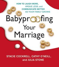 Babyproofing Your Marriage - Stacie Cockrell - audiobook