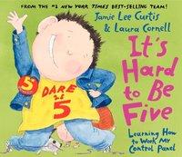 It's Hard to Be Five - Jamie Lee Curtis - audiobook