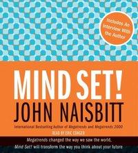 Mind Set! - John Naisbitt - audiobook