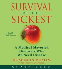 Survival of the Sickest - Dr. Sharon Moalem - audiobook