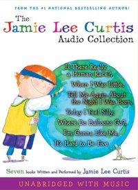 Jamie Lee Curtis Audio Collection - Jamie Lee Curtis - audiobook