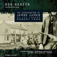 Assassination of Jesse James by the Coward Robert Ford - Ron Hansen - audiobook