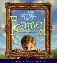 Framed - Frank Cottrell Boyce - audiobook