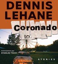 Coronado - Dennis Lehane - audiobook