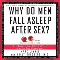 Why Do Men Fall Asleep After Sex - Mark Leyner - audiobook