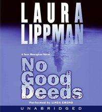 No Good Deeds - Laura Lippman - audiobook