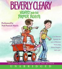 Henry and the Paper Route - Beverly Cleary - audiobook