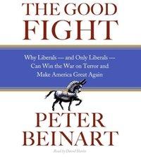 Good Fight - Peter Beinart - audiobook