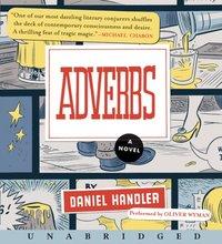 Adverbs - Daniel Handler - audiobook