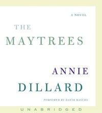 Maytrees - Annie Dillard - audiobook