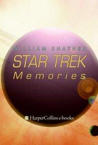 STAR TREK MEMORIES - William Shatner - audiobook