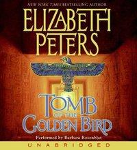Tomb of the Golden Bird - Elizabeth Peters - audiobook