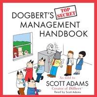 Dogbert's Top Secret Management Handbook - Scott Adams - audiobook