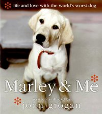Marley & Me - John Grogan - audiobook