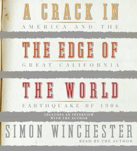 Crack in the Edge of the World - Simon Winchester - audiobook