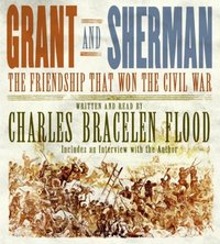 Grant and Sherman - Charles Bracelen Flood - audiobook