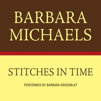 STITCHES IN TIME - Barbara Michaels - audiobook