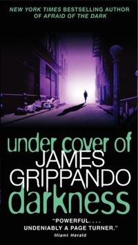 Under Cover of Darkness - James Grippando - audiobook