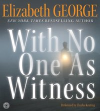 With No One As Witness - Elizabeth George - audiobook