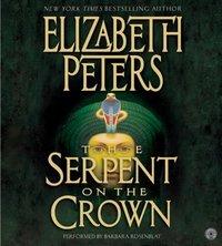 Serpent on the Crown - Elizabeth Peters - audiobook