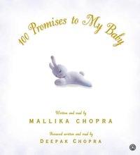 100 Promises to My Baby - Mallika Chopra - audiobook