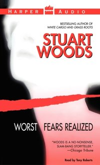 Worst Fears Realized - Stuart Woods - audiobook