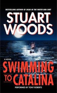 Swimming to Catalina - Stuart Woods - audiobook