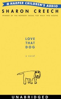 Love That Dog - Sharon Creech - audiobook