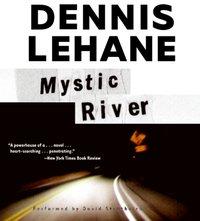 Mystic River - Dennis Lehane - audiobook