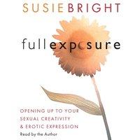 Full Exposure - Susie Bright - audiobook