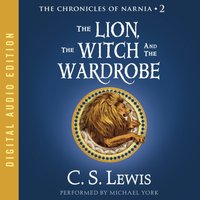 Lion, the Witch and the Wardrobe - C. S. Lewis - audiobook