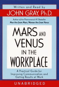 Mars and Venus in the Workplace - John Gray - audiobook