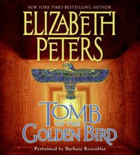 Tomb of the Golden Bird - Elizabeth Peters - audiobook