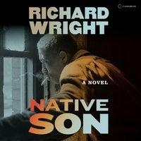 Native Son - Richard Wright - audiobook