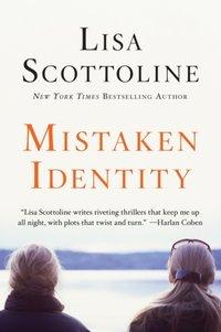 Mistaken Identity - Lisa Scottoline - audiobook