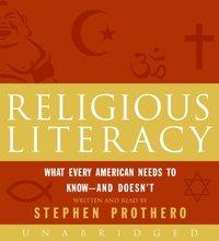 Religious Literacy - Stephen Prothero - audiobook