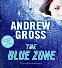 Blue Zone - Andrew Gross - audiobook
