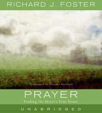 Prayer - Richard J. Foster - audiobook