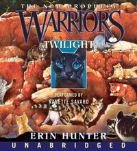 Warriors: The New Prophecy #5: Twilight - Erin Hunter - audiobook